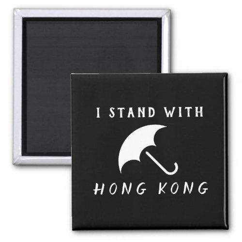 I Stand With Hong Kong Magnet