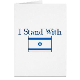 I Stand with Israel Greeting Card