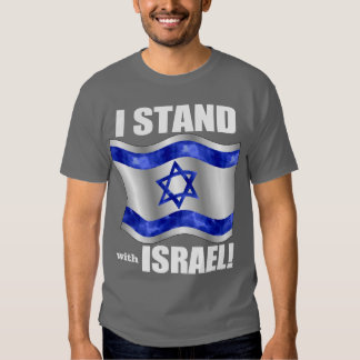 I stand with Israel! Tee Shirt