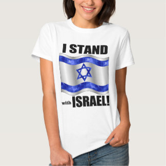 I stand with Israel! Tee Shirts