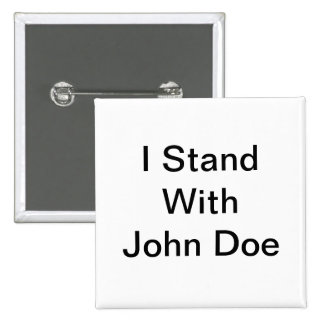 I Stand With John Doe Button