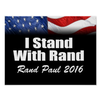 I Stand with Rand Paul Poster