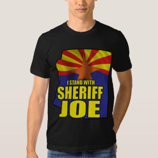 I stand with Sheriff Joe - Support SB1070 T-shirt