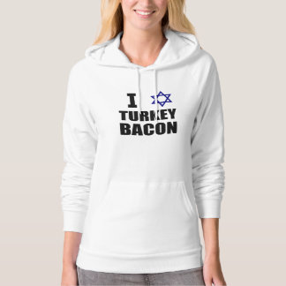 I Star Turkey Bacon Hoodie