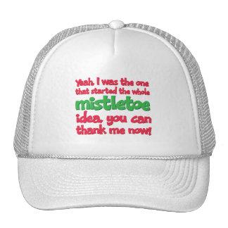 I started the whole Mistletoe Idea Funny Christmas Mesh Hat