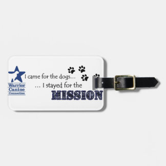I stayed for the Mission Luggage Tag