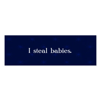 I steal babies mommy business cards