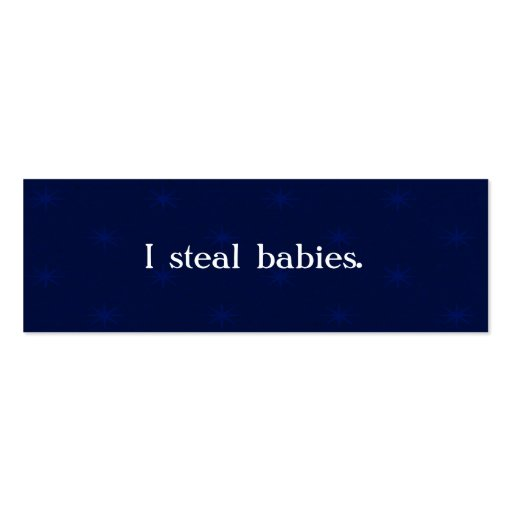I steal babies mommy business cards zazzle for Mommy business cards