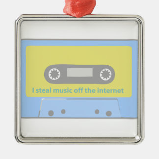 I STEAL MUSIC OFF THE INTERNET CASSETTE METAL ORNAMENT