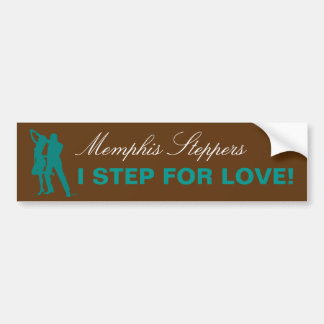 I Step For Love - Memphis Bumper Sticker Car Bumper Sticker