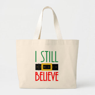 I Still Believe Christmas Santa Belt Large Tote Bag