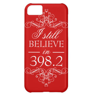 I Still Believe in 398.2 Fairytale Library Nerd iPhone 5C Cases