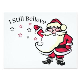 I Still Believe In Santa 4.25x5.5 Paper Invitation Card