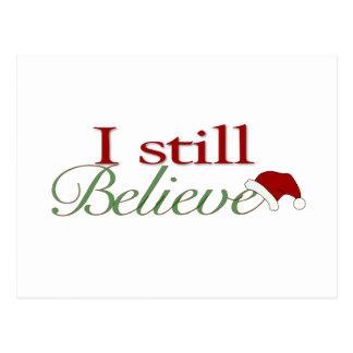 I Still Believe In Santa Postcard