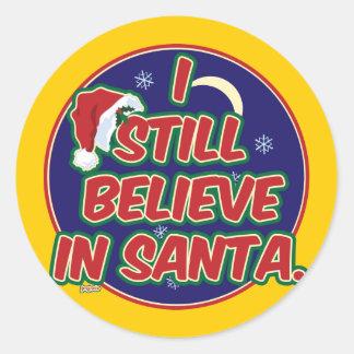 I Still Believe in Santa Stickers