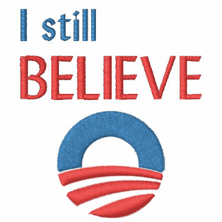 I Still Believe - Obama Embroidered Polo Shirt