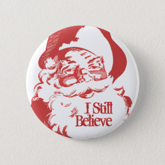 I still Believe Santa Claus Retro Funny button