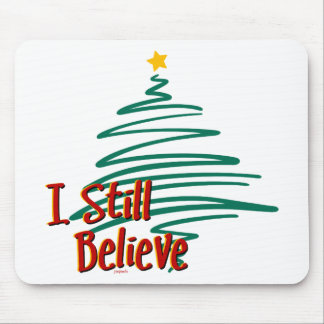 I Still Believe - Tree Mouse Pad