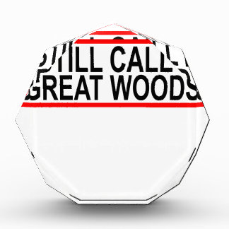 I STILL CALL IT GREAT WOODS.png Award