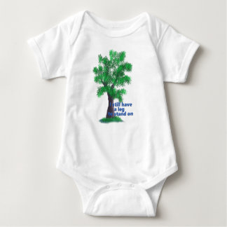 I still have a leg to stand on, tree baby bodysuit