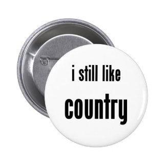 i still like country pins