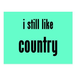 i still like country postcard