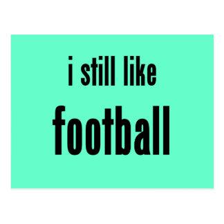 i still like football postcard