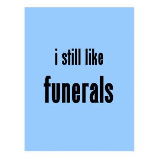 i still like funerals postcard