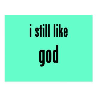 i still like god postcard