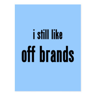 i still like off brands postcard