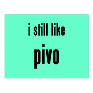 i still like pivo postcard