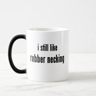 i still like rubber necking magic mug