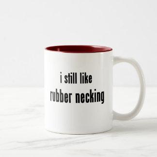 i still like rubber necking Two-Tone coffee mug