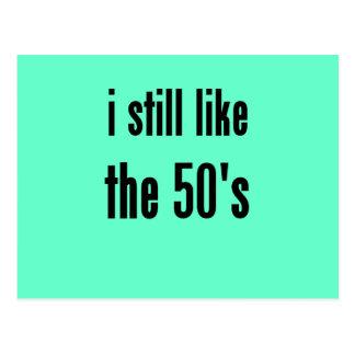 i still like the 50's postcard
