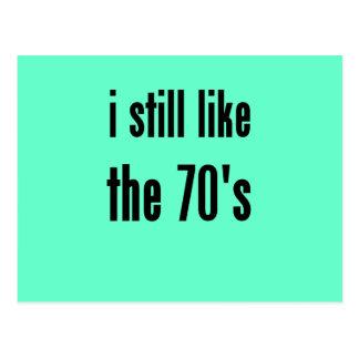 i still like the 70's postcard