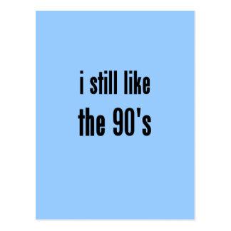 i still like the 90's postcard