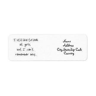 I still like to look at girls-address label return address label