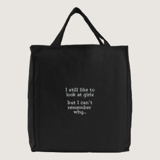 I still like to look at girls-bag embroidered tote bag