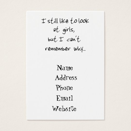 I still like to look at girls-business card
