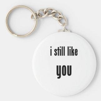 i still like you keychains