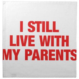 I still live with my parents cloth napkin