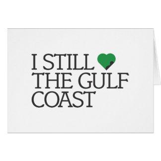 I still love the Gulf Coast Card