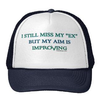 I still miss my EX but my aim is improving Trucker Hat