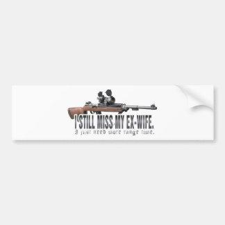 I Still Miss My Ex Wife Bumper Sticker
