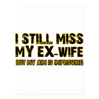 I still miss my ex-wife postcard