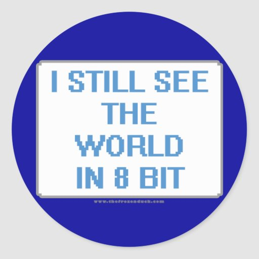 I Still See the World in 8 Bit Stickers