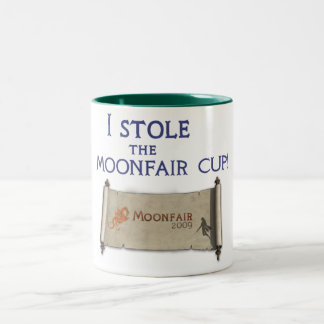 I Stole the Moonfair 09 Cup! Two-Tone Coffee Mug