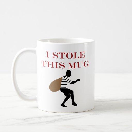 I STOLE THIS COFFEE MUGS