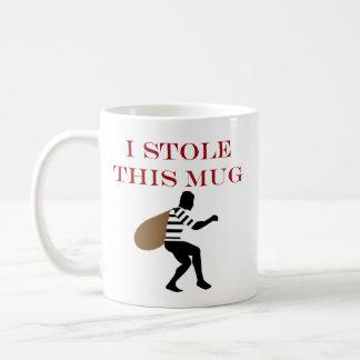 I STOLE THIS CLASSIC WHITE COFFEE MUG