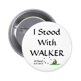 I Stood with Gov Scott Walker Pinback Button